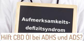 CBD Öl bei ADHS und ADS
